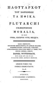 Ploutarchou tou Chairōneōs ta Ēthikai: Volume 8