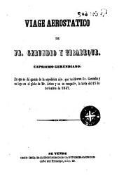 Viaje aerostático de Fr. Gerundio y Tirabeque: capricho gerundiano en que se dá cuenta de la espedición aérea que verificaron Fr. Gerundio y su lego en el globo de Mr.Arhán y en su compañia la tarde del 15 de noviembre de 1847