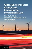 Global Environmental Change and Innovation in International Law PDF