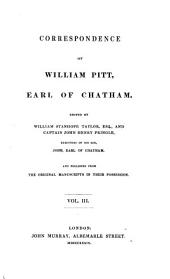 Correspondence of ... Earl of Chatham ..., 3: Published from the Original Manuscripts ...
