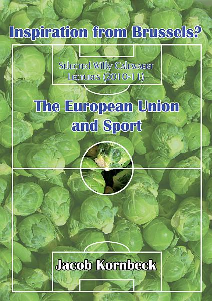 Download Inspiration from Brussels  the European Union and Sport Book