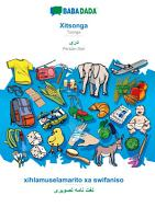 BABADADA  Xitsonga   Persian Dari  in arabic script   xihlamuselamarito xa swifaniso   visual dictionary  in arabic script  PDF