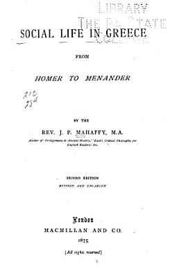 Social Life in Greece from Homer to Menander PDF
