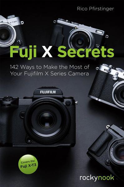 Fuji X Secrets