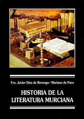 Historia De La Literatura Murciana