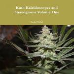 Kush Kaleidoscopes and Stereograms Volume One