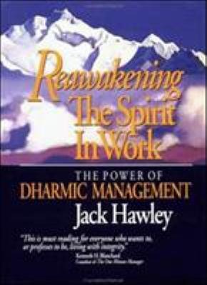 Reawakening the Spirit in Work