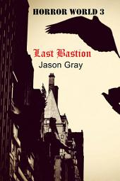 Horror World 3: Last Bastion