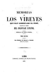 Memorias de los Vireyes que han gogernado el Perú: M. de Navarra y Rocaful, duque de la Palata [1689