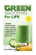 Green Smoothies for Life PDF