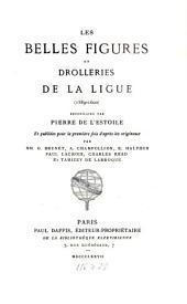 Les belles figures et drolleries de la Ligue (1589-1600)