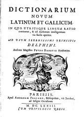 Dictionarium novum latinum et gallicum etc