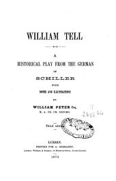 William Tell: An Historical Play from the German