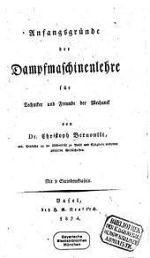 Anfangsgründe der Dampfmaschinenlehre für Techniker und Freunde der Mechanik