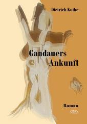 Gandauers Ankunft