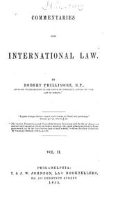 Commentaries Upon International Law: Volume 2