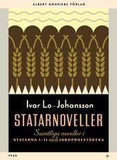 Statarnoveller: Samtliga noveller i Statarna 1-2 och Jordproletärerna