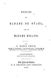 Memoirs of Madame de Staël: And of Madame Roland