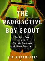 The Radioactive Boy Scout PDF