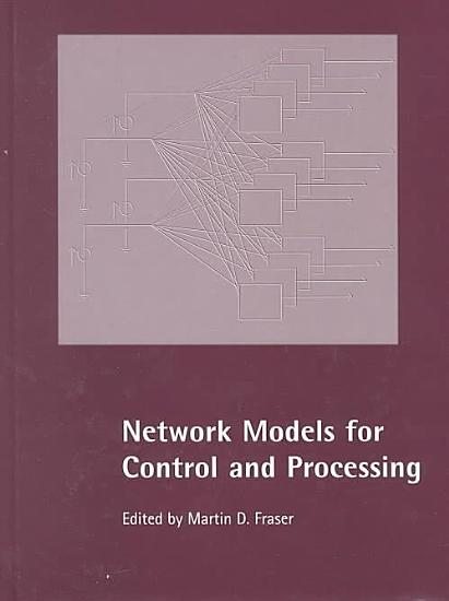 Network Models for Control and Processing PDF