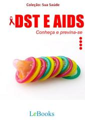DST e Aids- Conheça e previna-se
