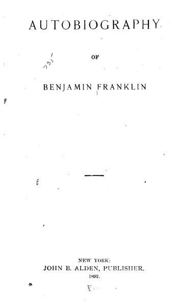 Download Autobiography of Benjamin Franklin Book