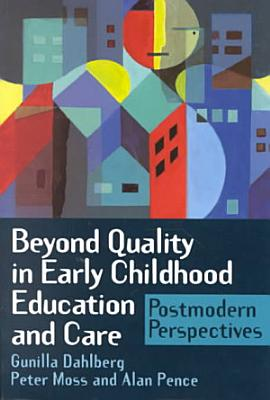 Beyond Quality in Early Childhood Education and Care PDF