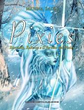 Pixies: Riccardo, Rebecca e il furetto dei Pixies