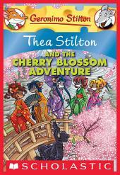 Thea Stilton and the Cherry Blossom Adventure