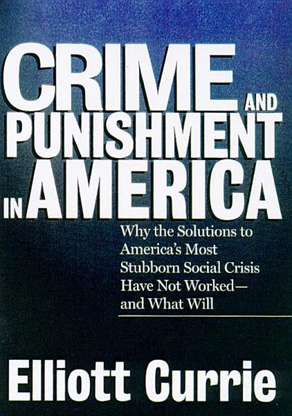 Download Crime and Punishment in America Book