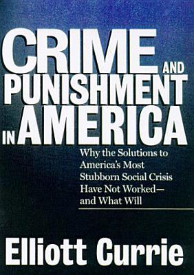 Crime and Punishment in America PDF