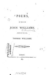 Poems by the Late John Williams