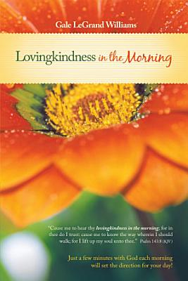 Lovingkindness in the Morning