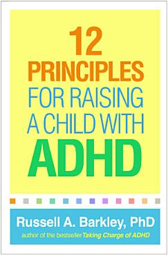 12 Principles for Raising a Child with ADHD PDF