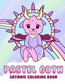 Pastel Goth Satanic Coloring Book
