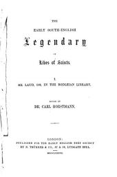 The Early South-English Legendary, Or, Lives of Saints: Volumes 1-2