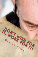 Download Don t Wish for It  Work for It  Book