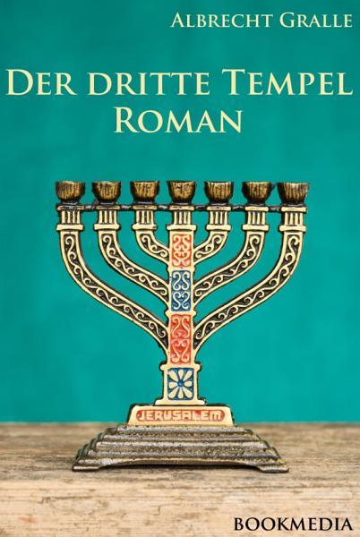 Der dritte Tempel  Kriminalroman