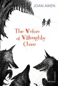 The Wolves of Willoughby Chase Book