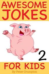 Awesome Jokes For Kids 2