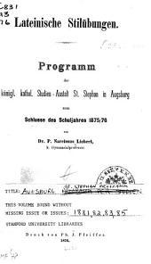 Programm der kgl. humanistischen Gymnasiums St. Stephan in Augsburg für das Schuljahr