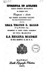 Ifigenia in Aulide ballo storico mitologico in cinque atti composto e diretto dal Signor Salvatore Taglioni