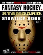 Fantasy Hockey Standard: Strategy Book: Volume 1
