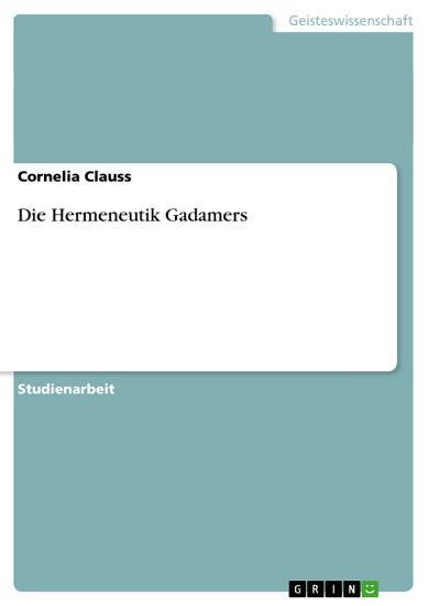Die Hermeneutik Gadamers PDF