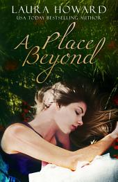 A Place Beyond: Book 3: The Danaan Trilogy
