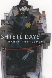 Shtetl Days: A Tor.Com Original