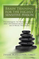 Brain Training for the Highly Sensitive Person Book