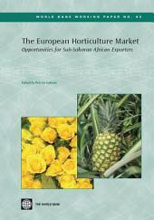 The European Horticulture Market: Opportunities for Sub-Saharan African Exporters