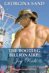 The Bootleg Billionaire: Joy Ride