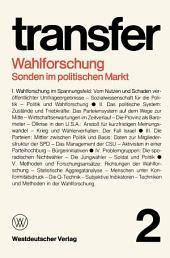 Wahlforschung: Sonden im politischen Markt: Ausgabe 2